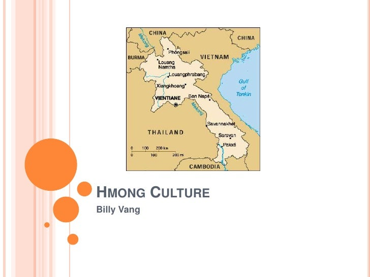 Hmong Culture<br />Billy Vang<br />
