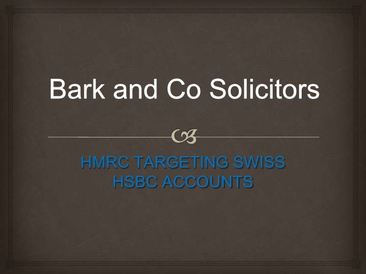 HMRC TARGETING SWISS   HSBC ACCOUNTS
