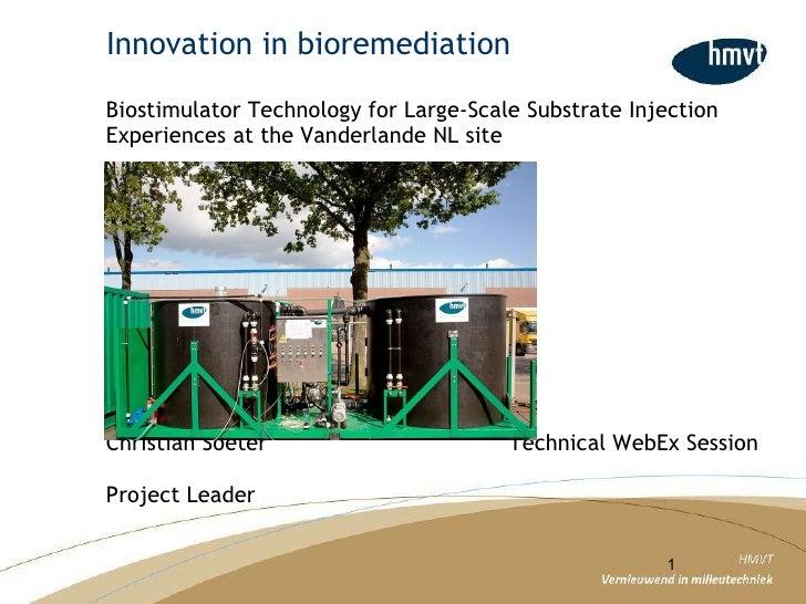 Innovation in bioremediation