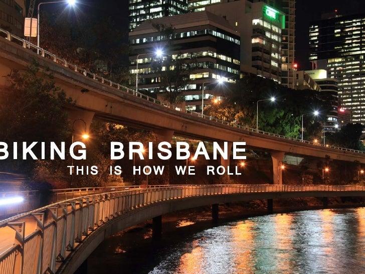 Biking Brisbane: This is how we roll
