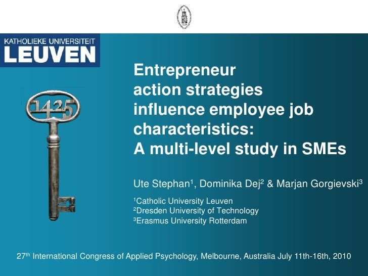 Entrepreneur action strategies influence employee job characteristics: A multi-level study in SMEsUte Stephan1, Dominika D...