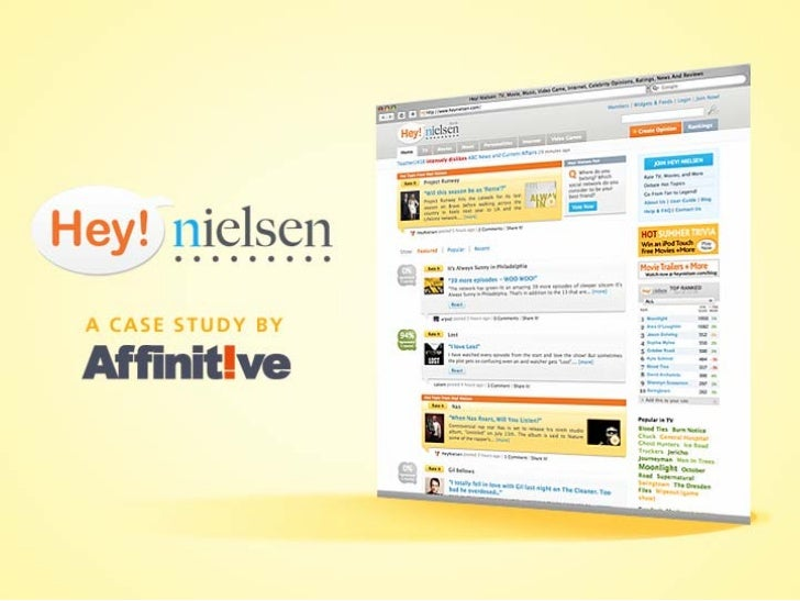 Case Study: The Nielsen Company   Challenge Conceive and develop a next-generation, Web 2.0 platform which allows consumer...