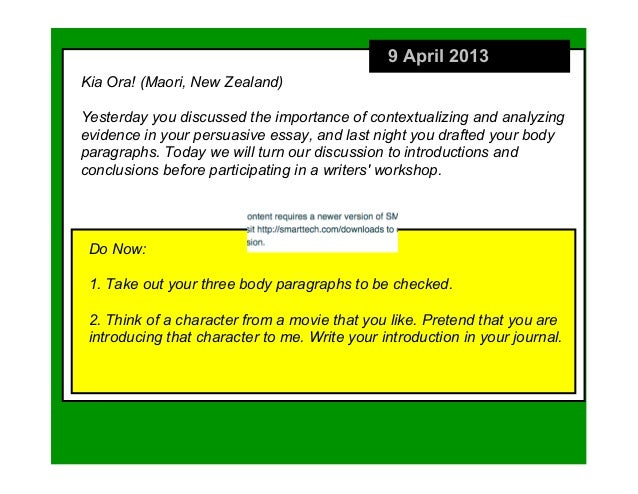 9 April 2013Kia Ora! (Maori, New Zealand)Yesterday you discussed the importance of contextualizing and analyzingevidence i...
