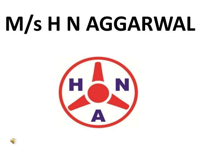M/s H N AGGARWAL