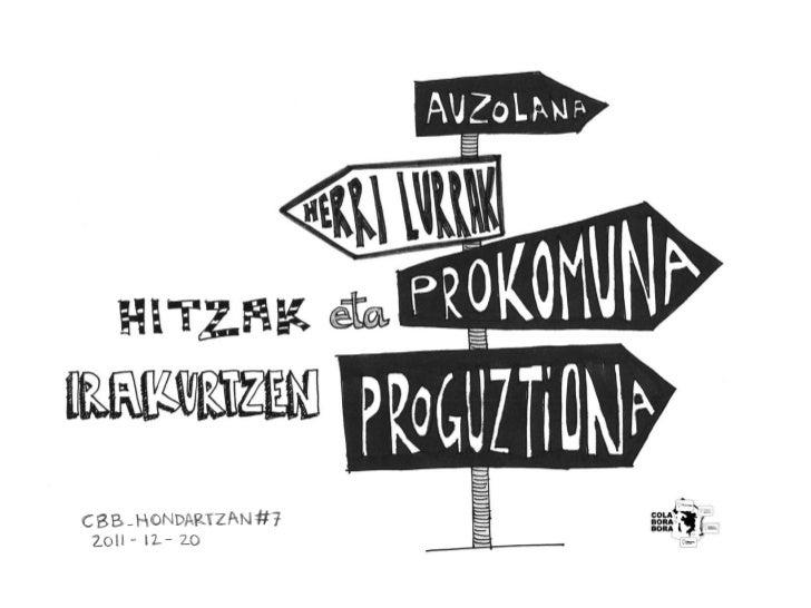 #HONDARTZAN_07 - Hitzak eta prokomuna irakurtzen (txostena)