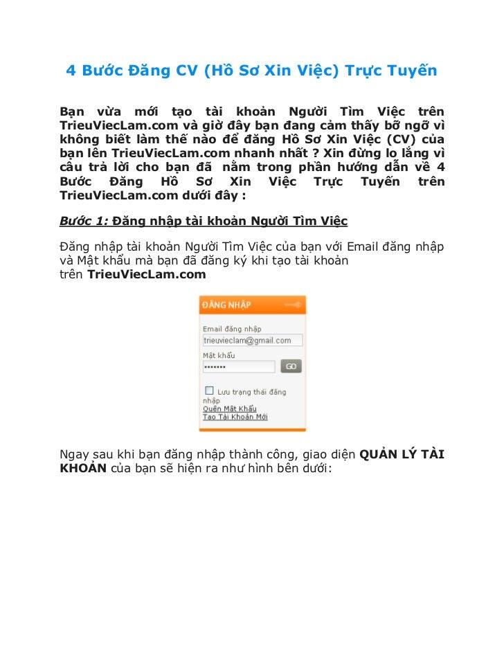 4 Bước Đăng CV (Hồ Sơ Xin Việc) Trực TuyếnBạn vừa mới tạo tài khoản Người Tìm Việc trênTrieuViecLam.com và giờ đây bạn đan...