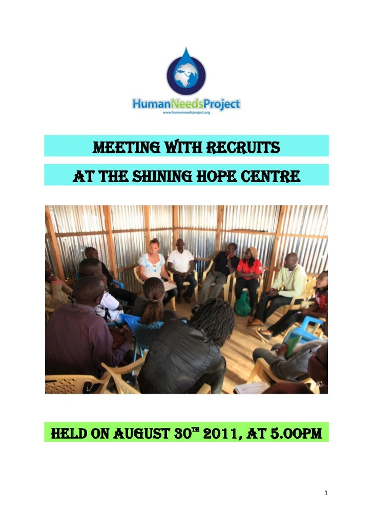 MEETING WITH RECRUITS  AT THE SHINING HOPE CENTREHELD ON AUGUST 30 2011, AT 5.OOPM                 TH                     ...