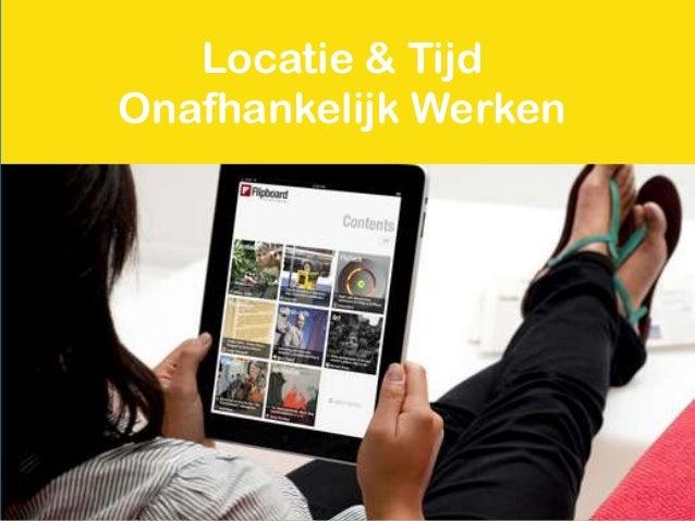 Locatie & TijdOnafhankelijk Werken