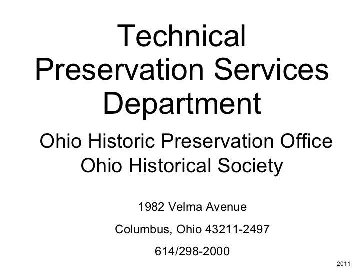 Technical Preservation Services Department   Ohio Historic Preservation Office Ohio Historical Society 1982 Velma Avenue C...