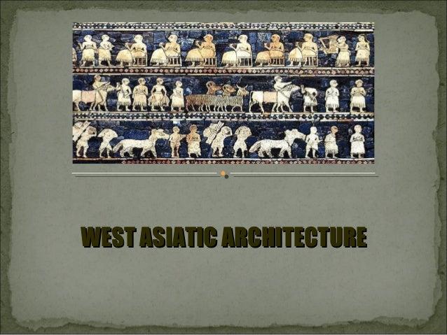WEST ASIATIC ARCHITECTURE