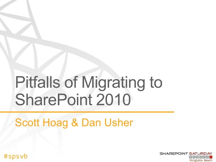 Pitfalls of Migration to SharePoint 2010