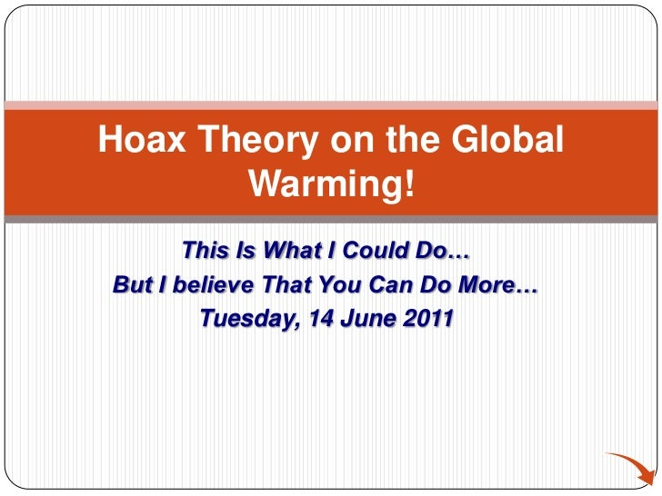 Hoax theory on the global warming!