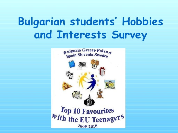 Bulgarian students' Hobbies and Interests Survey