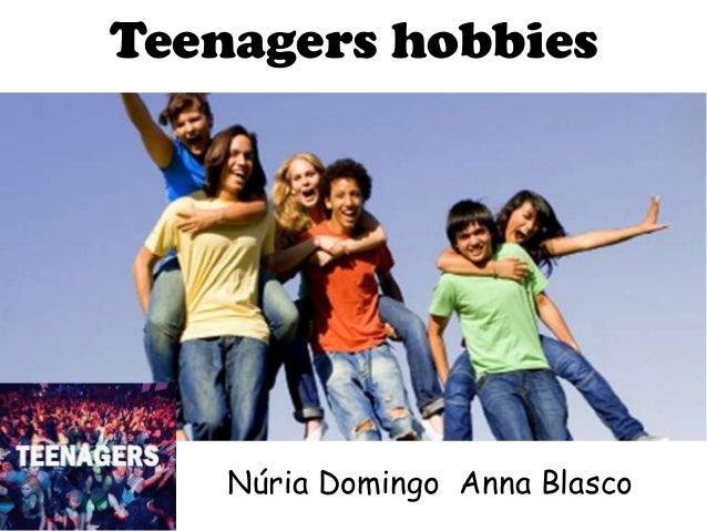 Hobbies of teenagers by anna blasco and nüria domingo