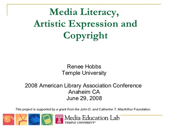 Media Literacy,  Artistic Expression and Copyright <ul><li>This project is supported by a grant from the John D. and Cathe...