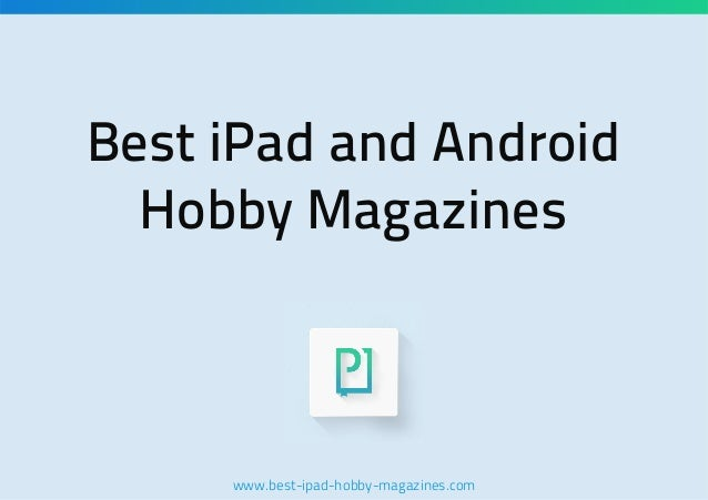 Best iPad and Android Hobby Magazines
