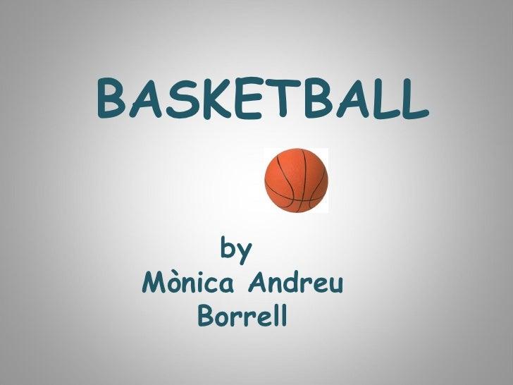 BASKETBALL by  Mònica Andreu Borrell