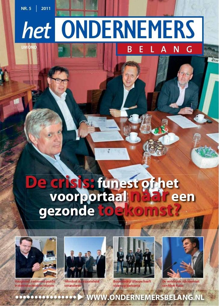NR. 5         2011    IJMOND       De crisis: funest of het                  voorportaal naar een                 gezonde ...