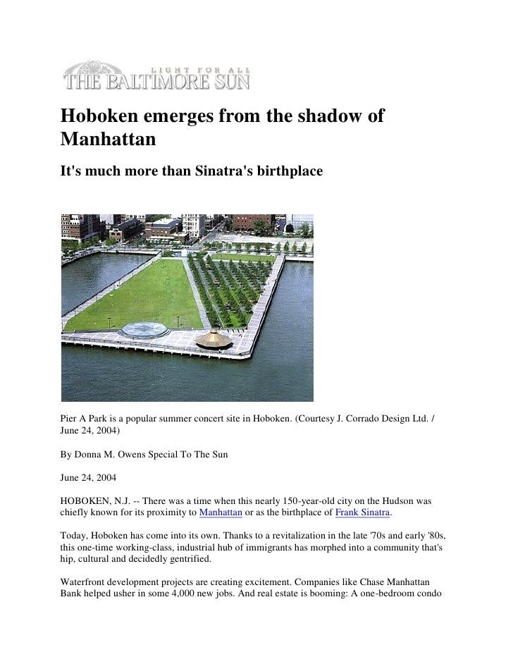 Hoboken emerges from the shadow ofManhattanIts much more than Sinatras birthplacePier A Park is a popular summer concert s...