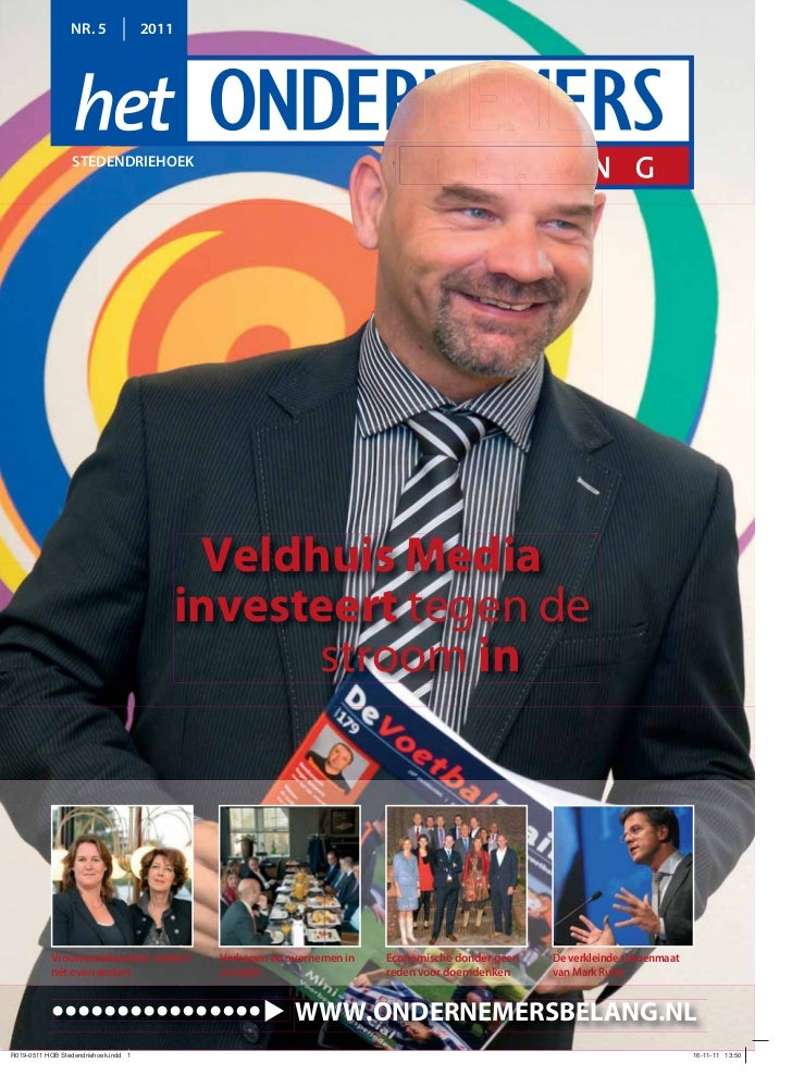 NR. 5      2011   STEDENDRIEHOEK                      Veldhuis Media                     investeert tegen de              ...