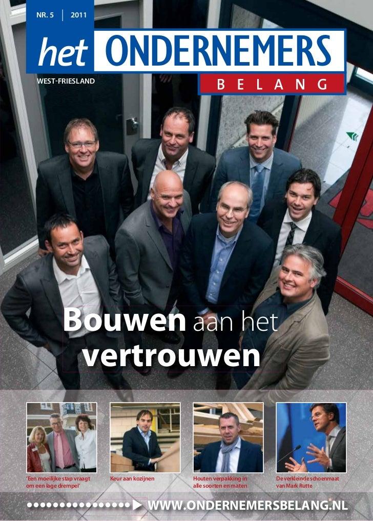 NR. 5         2011    WEST-FRIESLAND              Bouwen aan het               vertrouwen'Een moeilijke stap vraagt   Keur...