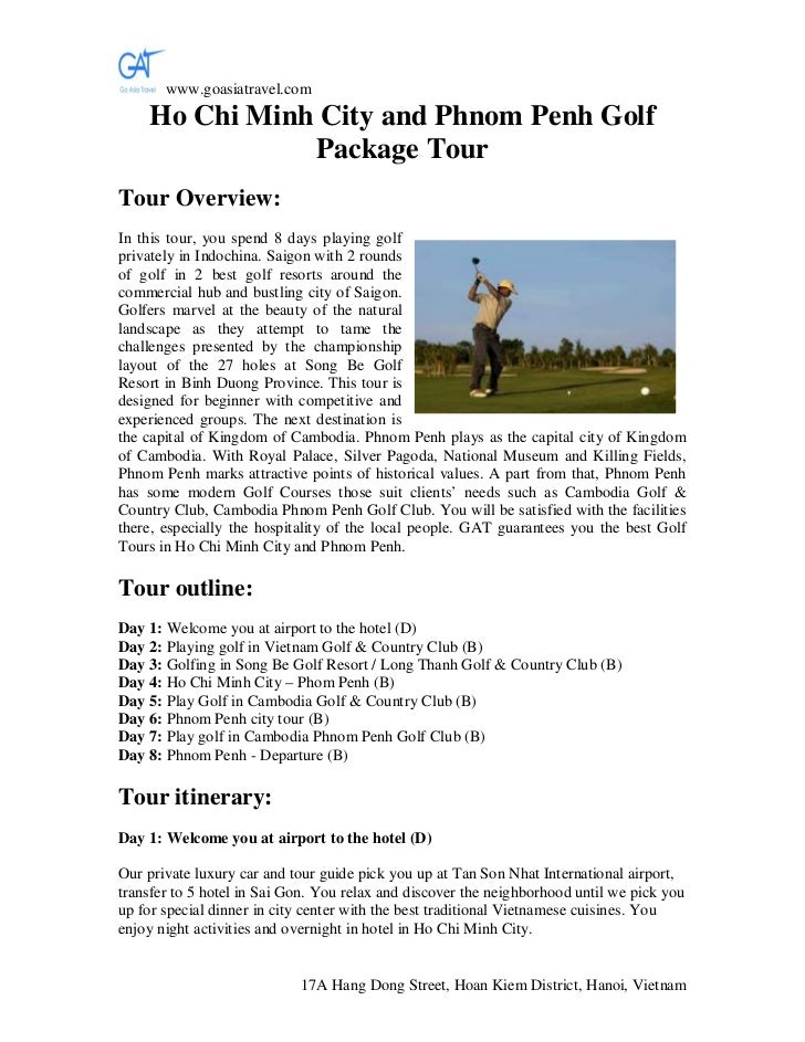 www.goasiatravel.com    Ho Chi Minh City and Phnom Penh Golf               Package TourTour Overview:In this tour, you spe...