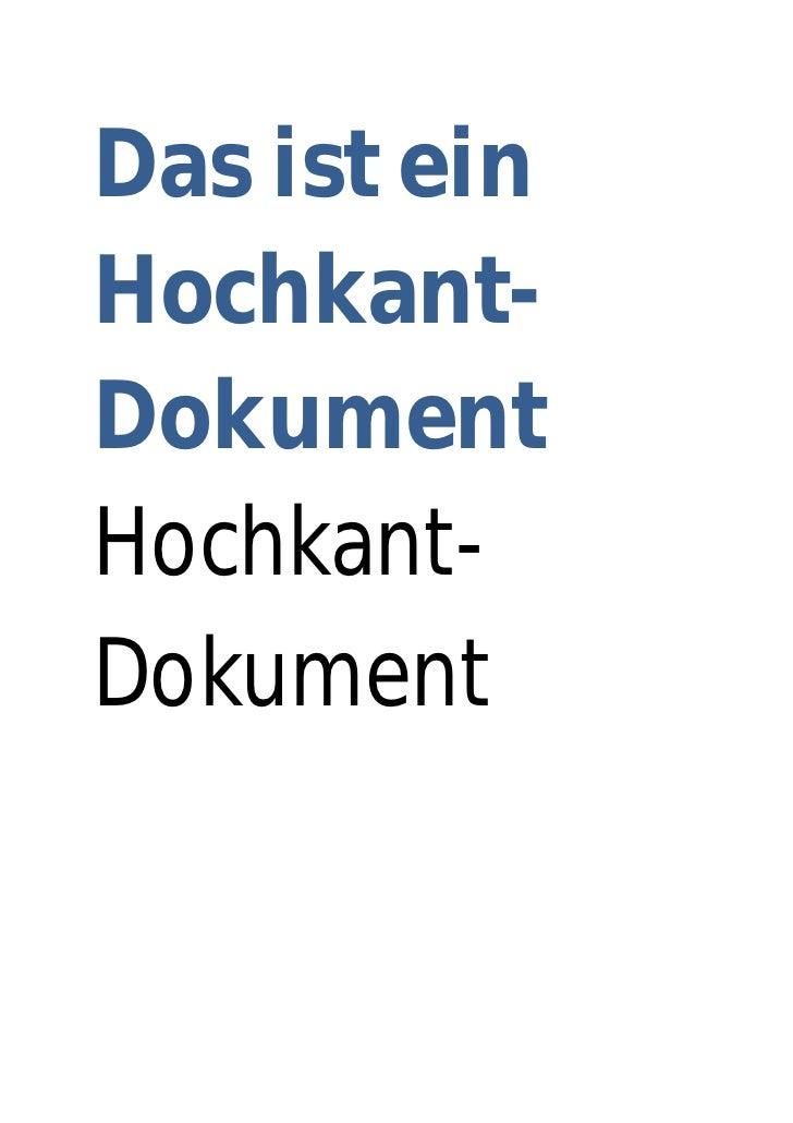 Das ist einHochkant-DokumentHochkant-Dokument