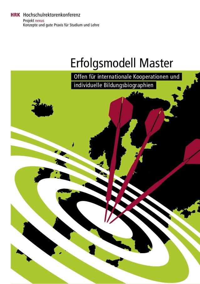 Erfolgsmodell Master Offen für internationale Kooperationen und individuelle Bildungsbiographien