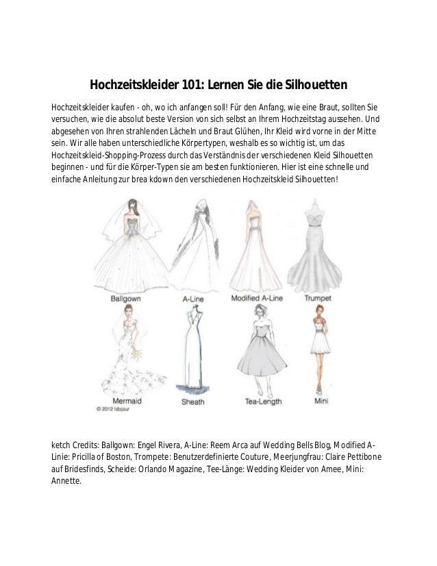 Hochzeitskleider 101: Lernen Sie die Silhouetten Hochzeitskleider kaufen - oh, wo ich anfangen soll! Für den Anfang, wie e...