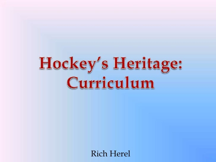 Hockey's Heritage Curriculum