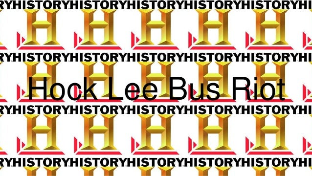 Secondary 2 History-Hock Lee Bus Riot