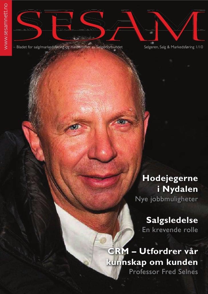 www.sesamnett.no                        SESAM                    – Bladet for salg/markedsføring og medlemmer av Selgerfor...