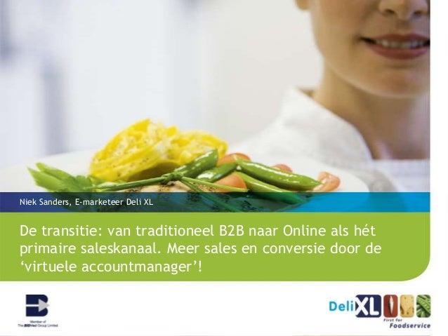 Hoe Deli XL de 'Wehkamp' van de B2B groothandel branche is geworden | The Case Niek Sanders