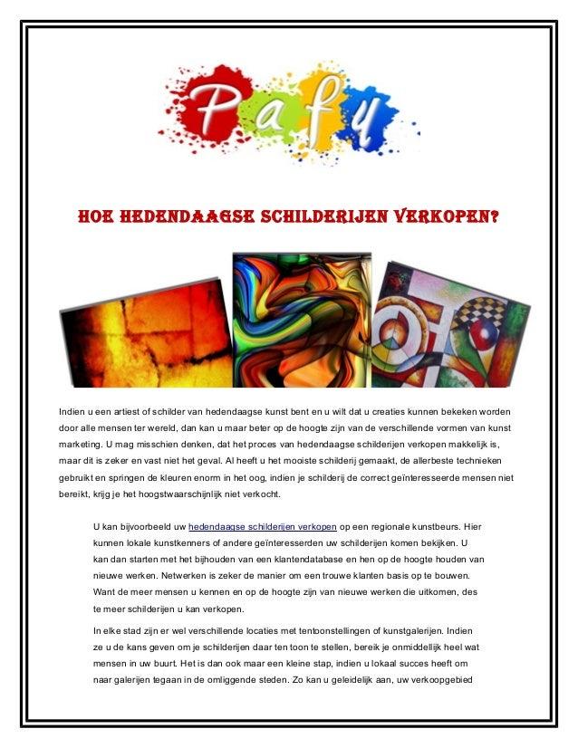 Hoe Hedendaagse scHilderijen verkopen ?Indien u een artiest of schilder van hedendaagse kunst bent en u wilt dat u creatie...