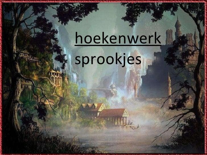 Hoekenwerk sprookjes