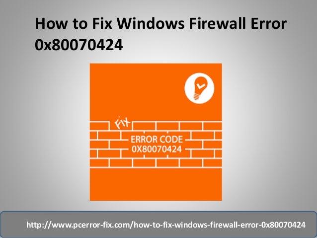 how to fix windows firewall error 0x8007