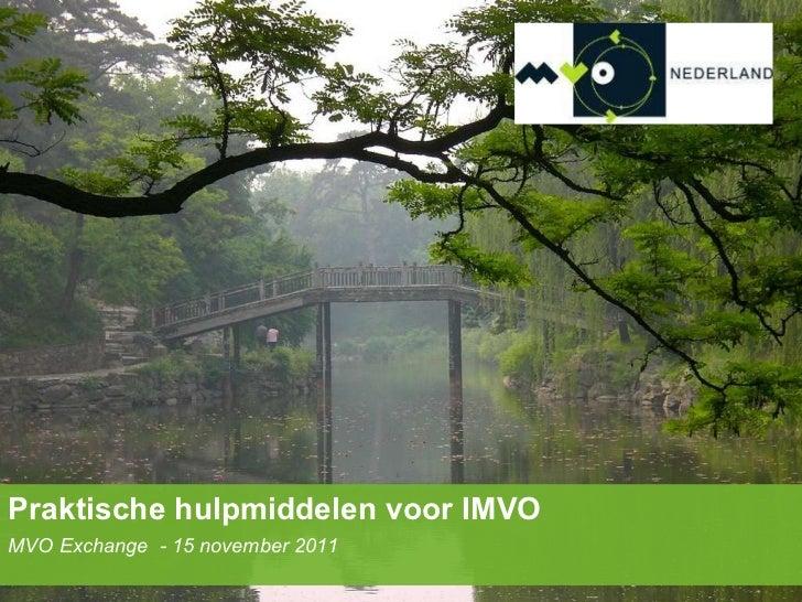 Praktische hulpmiddelen voor IMVO MVO Exchange  - 15 november 2011