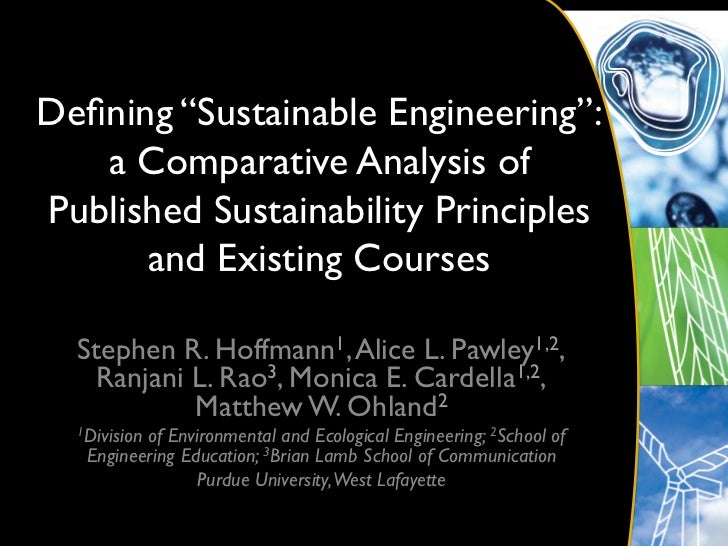 """Defining """"Sustainable Engineering"""":    a Comparative Analysis ofPublished Sustainability Principles      and Existing Cours..."""