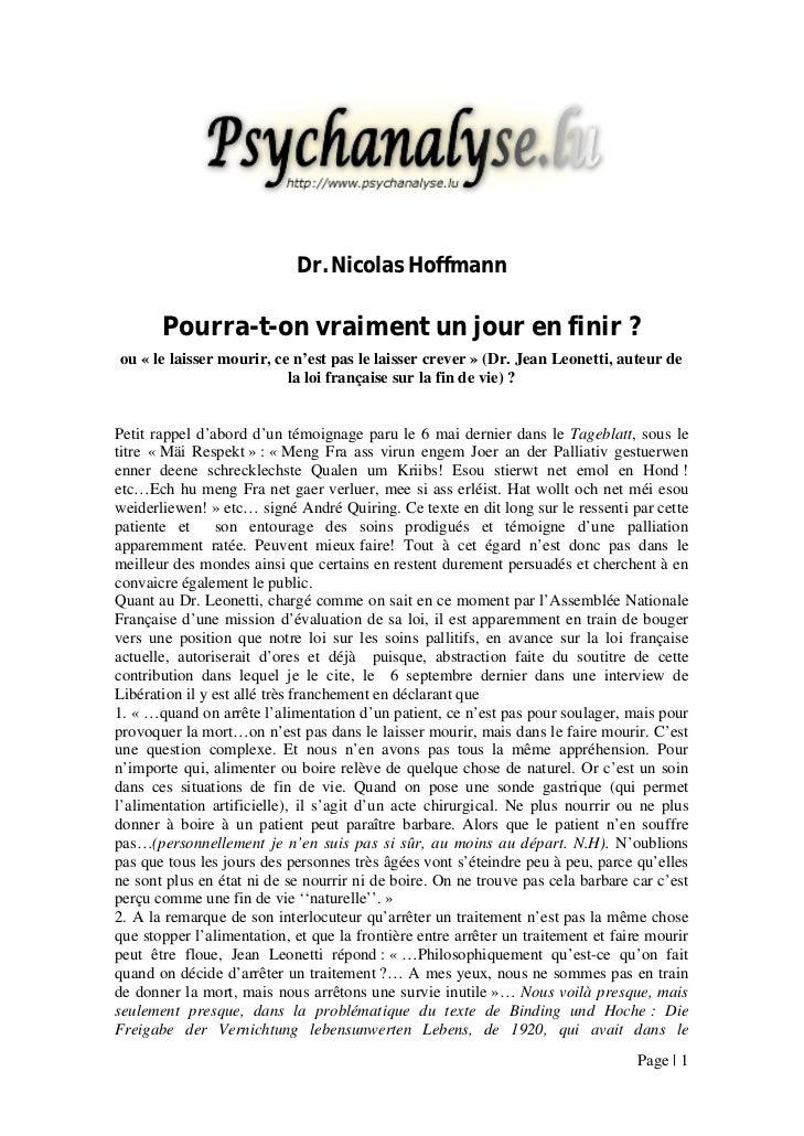 Dr. Nicolas Hoffmann       Pourra-t-on vraiment un jour en finir ?ou « le laisser mourir, ce n'est pas le laisser crever »...