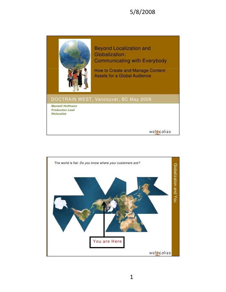 5/8/2008                                 Beyond Localization and                             Globalization:               ...
