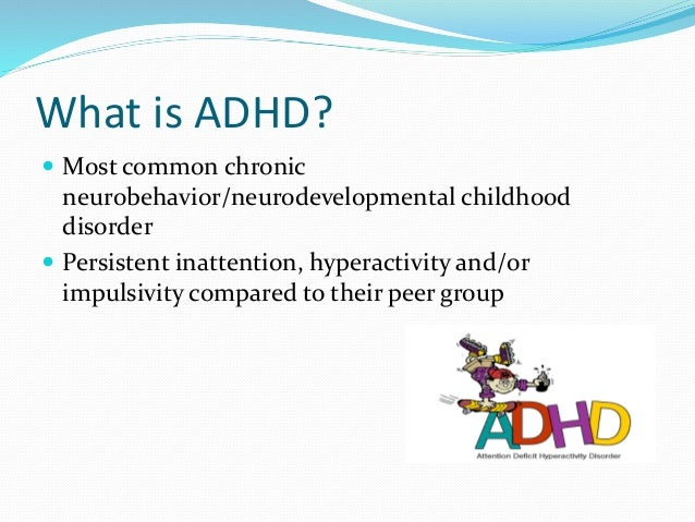 an analysis of the attention deficithyperactivity disorder in chronic disorders in children Holiday coping with adhd children  adhd in adulthood   and attention deficit/hyperactivity disorder   other cognitive disorders  cancer  chronic.