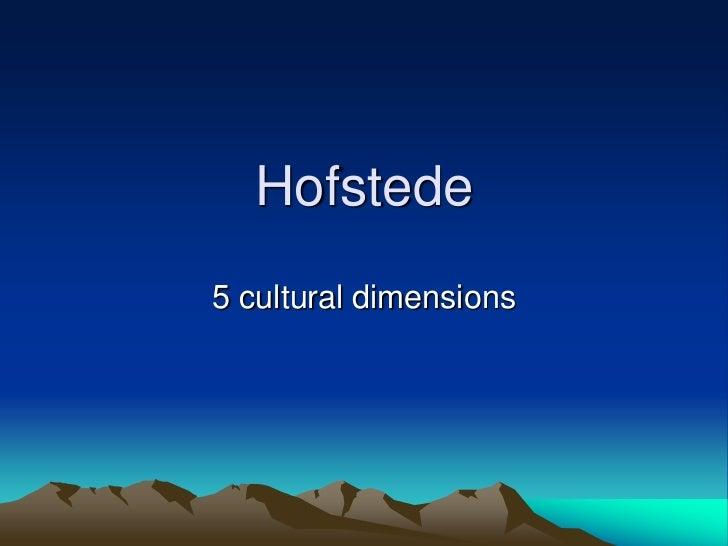 Hofstede5 cultural dimensions
