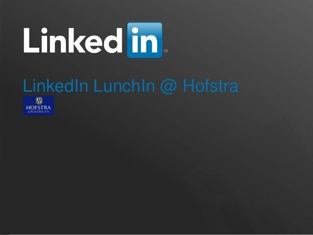 LinkedIn LunchIn @ Hofstra