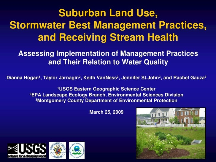 Suburban Land Use,  Stormwater Best Management Practices,       and Receiving Stream Health     Assessing Implementation o...