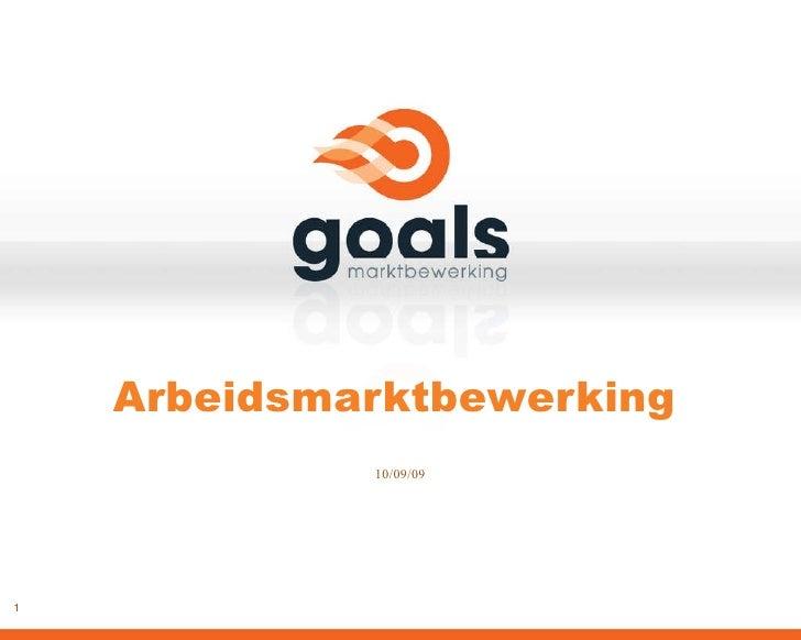 Goals marktbewerking