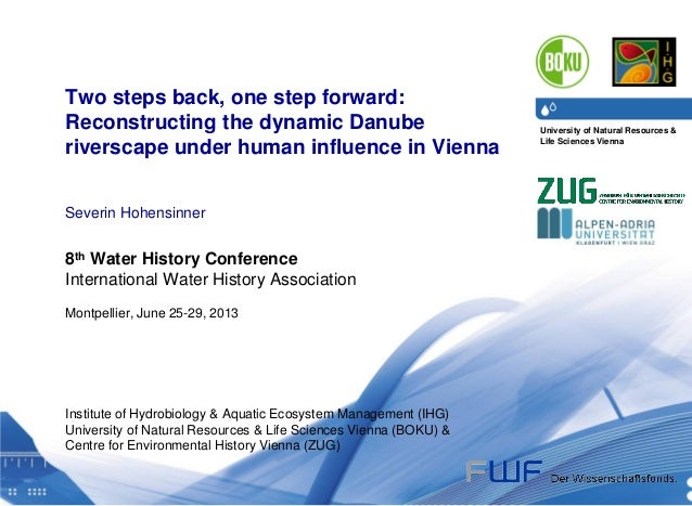 University of Natural Resources & Life Sciences Vienna Department of Water, Atmosphere & Environment I Institute of Hydrob...