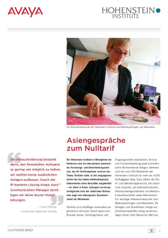 Die Hohenstein Institute in Bönnigheim bei Heilbronn sind ein international anerkann- tes Forschungs- und Dienstleistungsz...