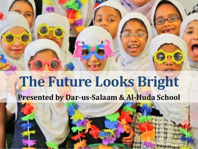 Learn about Dar-us-Salaam and Al-Huda School