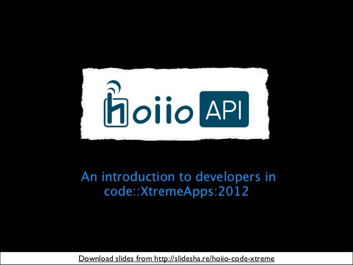 An introduction to developers in    code::XtremeApps:2012