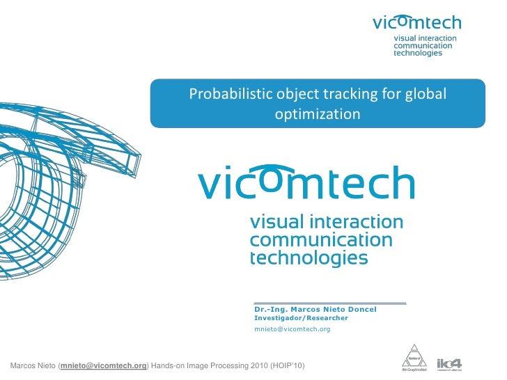 Hoip10 presentación seguimiento de objetos_vicomtech